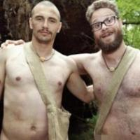 James Franco and Seth Rogen Strip Down for Special Episode of NAKED AND AFRAID Tonight