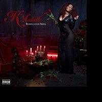 LOVE & HIP HOP's K Michelle Releases Debut Album, 'Rebellious Soul'