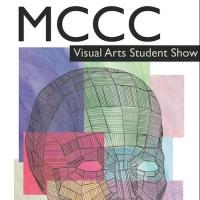MCCC Student Visual Arts Exhibit on View Now thru 5/9