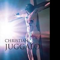 Patrick Patton Releases Debut Book, CHRISTIAN JUGGALO