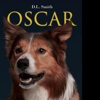 D.L. Smith Releases Debut Book, OSCAR