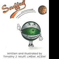 Timothy J. Wulff Releases Debut Book, SCUFFED