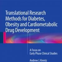 'Translational Research Methods for Diabetes, Obesity and Cardiometabolic Drug Development' is Released
