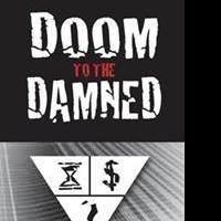 J. Clay Evans Releases DOOM TO THE DAMNED