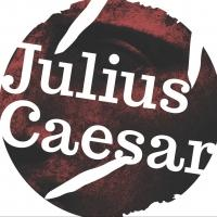 Bridge Rep Tackles Shakespeare's JULIUS CAESAR, Beginning Tonight