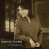 Lyricist/Singer Lorraine Feather's ATTACHMENTS Scores Grammy Nomination