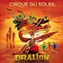 Cirque du Soleill To Present DRALION, 10/24-10/28