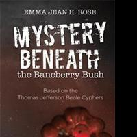 Emma Jean H. Rose Releases MYSTERY BENEATH