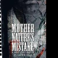 Garth A. Edgar Shares MOTHER NATURE'S MISTAKE