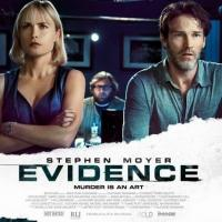 EVIDENCE, Starring Stephen Moyer, Comes to Blu-ray/DVD Today