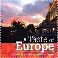 Alan Baker Offers A TASTE OF EUROPE