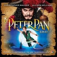 BWW CD Reviews: PETER PAN LIVE! (Original Soundtrack of the NBC Television Event) Is Full of Pizzazz and Adventure