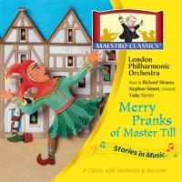 Maestro Classics Releases MERRY PRANKS OF MASTER TILL Today