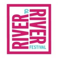 2013 River To River Festival Kicks Off Today with Music, Dance, Theater, Visual Arts and More!