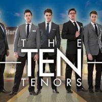 TEN TENORS ON BROADWAY Added to Harris Center's Season, 2/19
