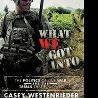 Casey Westenrieder Releases WHAT WE GOT INTO