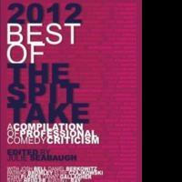 Julie Seabaugh Releases 2012 BEST OF THE SPIT TAKE to Elevate Stand Up Comedy to Art Form