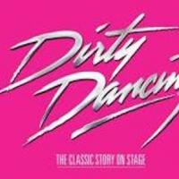 DIRTY DANCING National Tour Coming to Sacramento Community Center Theater