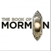 THE BOOK OF MORMON Extends thru May 2014 at Hollywood Pantages
