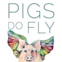 Pigs Do Fly Productions to Offer Readings of New Plays