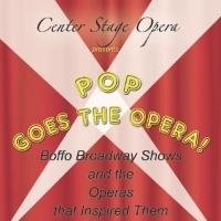 Center Stage Opera Presents POP GOES THE OPERA!, 11/16