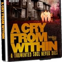Horror Thriller A CRY FROM WITHIN Heads to DVD & VOD, 3/17