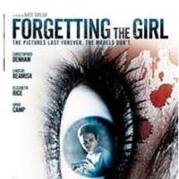 Psychological Thriller FORGETTING THE GIRL Heads to Blu-ray/DVD Today
