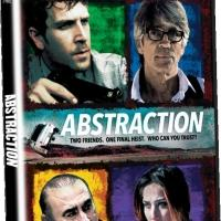 Crime Thriller ABSTRACTION Coming to DVD & VOD 1/27