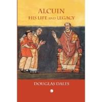 Douglas Dales' ALCUIN THEOLOGY AND THOUGHT Due for Release April 25