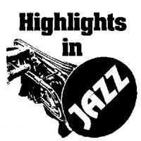Highlights in Jazz Concert Series Presents 43rd Season