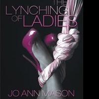 'The Lynching of Ladies' Memoir is Released