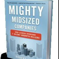 Bibliomotion Launches MIGHTY MIDSIZED COMPANIES by Robert Sher