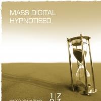 DJ MARCO PAVLIN Remixes Mass Digital's 'Hypnotised'