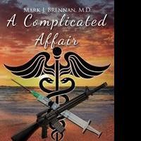 Mark J. Brennan Launches Debut Book, A COMPLICATED AFFAIR