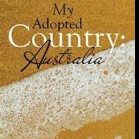 Erwin Feeken Releases MY ADOPTED COUNTRY: AUSTRALIA