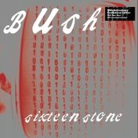 Round Hill Records Releases 20th Anniversary Edition of Bush's SIXTEEN STONE