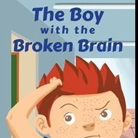Dana Harlow Launches Debut Book, THE BOY WITH THE BROKEN BRAIN