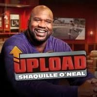 All-New Episodes of truTV's UPLOAD WITH SHAQUILLE O'NEAL Begin Tonight