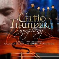 Celtic Thunder Returns to the Van Wezel with First-Ever Symphony Tour Tonight