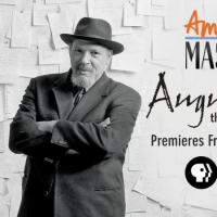 DVR Alert: Tony & Pulitzer-Winning Playwright August Wilson Featured on PBS's American Masters Tonight