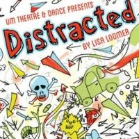 BWW Reviews: DISTRACTED at the University of Montana
