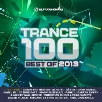 TRANCE 100 - BEST OF 2013 Released Today