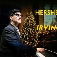 Laguna Playhouse to Open HERSHEY FELDER AS IRVING BERLIN, Jan 10