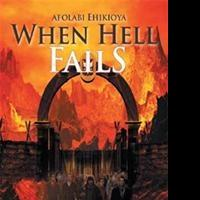 WHEN HELL FAILS is Released