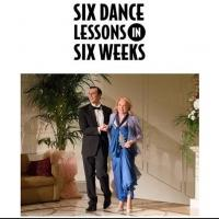 SIX DANCE LESSONS IN SIX WEEKS, Starring Gena Rowlands and Cheyenne Jackson, Opens This Friday