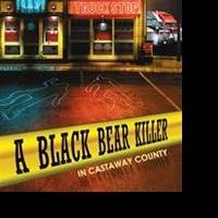 John Lindsey Hickman Releases A BLACK BEAR KILLER