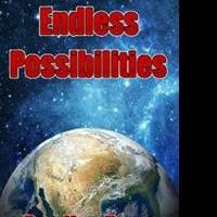 Bradley Dean Shares ENDLESS POSSIBILITIES