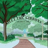 Allen Aldrich Launches Debut book, MEET THE GIBBONS