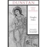 Douglas Dales' DUNSTAN SAINT AND STATESMAN Set for Release, 4/25