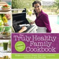 Tina Ruggiero Presents 'The Truly Healthy Family Cookbook'